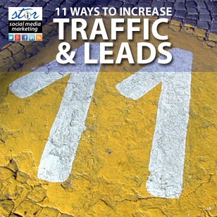 11 Ways to Increase Business Website Traffic and Leads